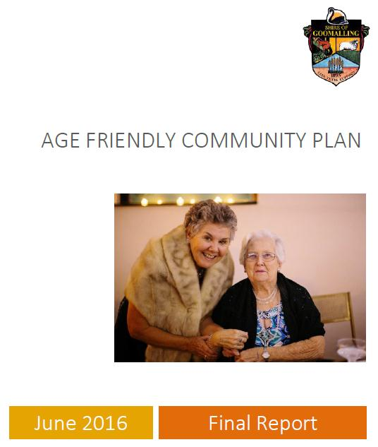 Shire of Goomalling Age Friendly Community Plan 2016